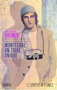 Jonas Hassen Khemiri, Montecore, un tigre unique, Paris, Le Serpent à plumes, 2008, 376p.